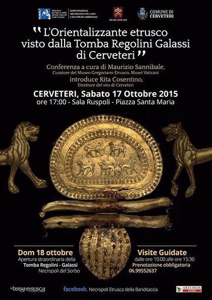Domenica 18 ottobre, ore 10/15.30  Apertura straordinaria della Tomba Regolini-Galassi, Necropoli del Sorbo