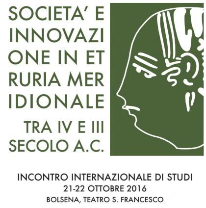 SOCIETA' E INNOVAZIONE IN ETRURIA MERIDIONALE TRA IV E III SECOLO A.C.