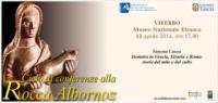 Demetra in Grecia, Etruria e Roma:  storie dal mito e dal culto - Simona Carosi - Viterbo Museo Nazionale Etrusco 12 aprile 2014, ore 17,00